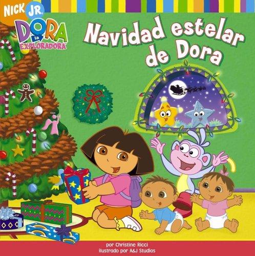 Navidad estelar de dora (Dora La Exploradora (Dora la Exploradora/Dora the Explorar (Spanish))