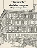 Bocetos de ciudades europeas libro para colorear para adultos