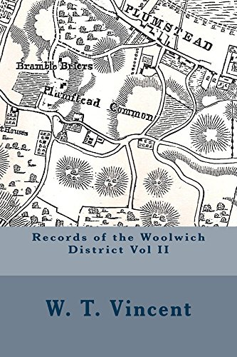 Records of the Woolwich District Vol II Kindle eBook