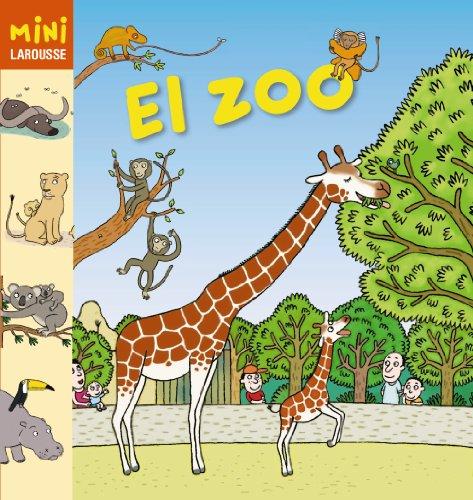 El Zoo (Mini Larousse (larousse))