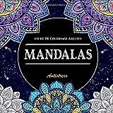 Mandalas livre De Coloriage Adultes Anti Stress: Livre de coloriage pour adultes ,Magnifiques Mandalas à Colorier pour un esprit plus calme ... positives pour ce relaxer (Fond Noir).