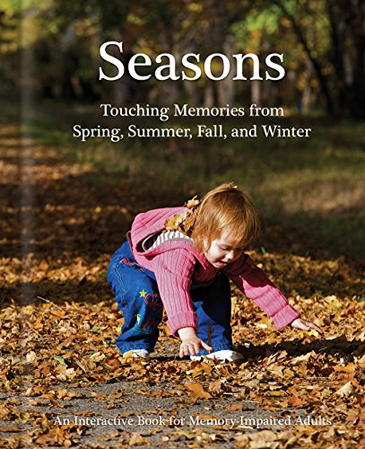 Seasons: an Activity Book for Seniors with Dementia,...