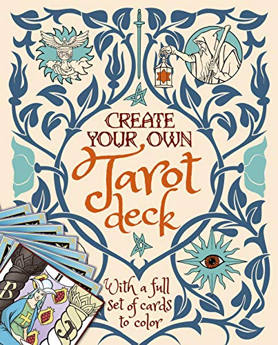 Create Your Own Tarot Deck: With a Full Set of Cards to...
