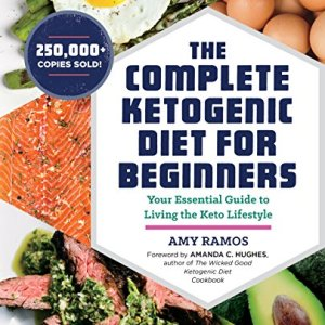 The Complete Ketogenic Diet for Beginners: Your Essential Guide to Living the Keto Lifestyle 7 - My Weight Loss Today