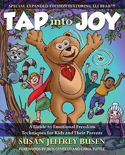 Tap into Joy: A Guide to Emotional Freedom Techniques for...