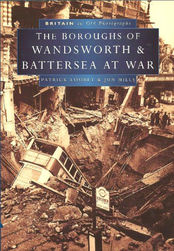 Wandsworth at War in Old Photographs (Britain in Old Photographs)