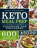 Keto Meal Prep Cookbook For Beginners: 600 Easy, Simple...