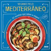 Vegan by the Mediterranean: 50 recipes that are worth the trip