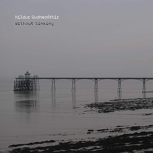 Without Sinking de Hildur Guðnadóttir sur Amazon Music - Amazon.fr