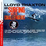 Lloyd Thaxton Goes Surfing With The Challengers (Remastered)