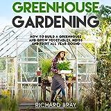 Greenhouse Gardening: How...image