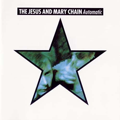 Automatic (Expanded Version) [Explicit] de The Jesus And Mary ...