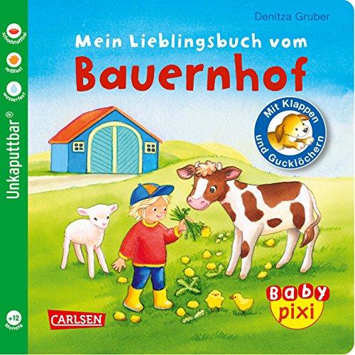 Baby Pixi 69: Mein Lieblingsbuch vom Bauernhof: mit Klappen und Gucklöchern (69)