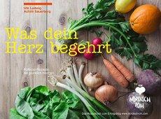 Nordisch roh - Was dein Herz begehrt: Rohkost-Rezepte, die glücklich machen - Das Rezeptbuch zum Erfolgsblog www.nordischroh.com