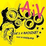 She's a Machine