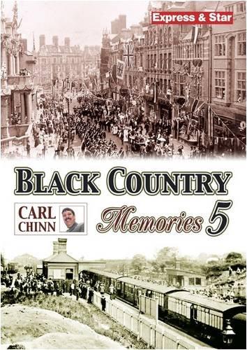 Black Country Memories: v. 5