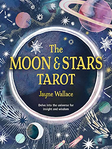 The Moon & Stars Tarot: Includes a full deck of 78 specially...