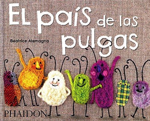 El pais de las pulgas (CHILDRENS BOOKS)