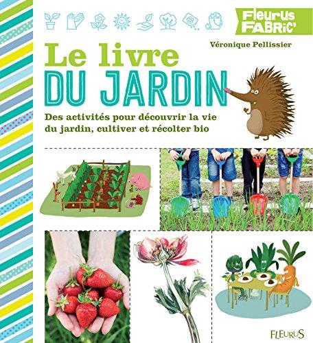 Le livre du jardin (Fleurus fabric')