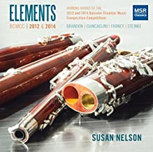 Elements: Winning Works of the 2012 and 2014 Bassoon Chamber Music Composition..