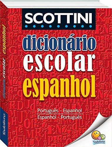 Dicionário Escolar de Espanhol Scottini