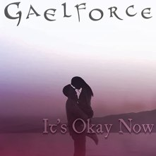 Image result for It's okay now Gaelforce