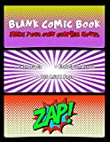 Blank Comic Book Make Your Own Graphic Novel: Blank Graphic Novel Notebook Gift for Kids, Men and Women