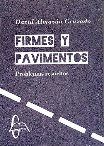 Firmes y Pavimentos: Problemas resueltos