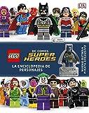 LEGO® DC Super Héroes Enciclopedia de personajes (LEGO   DC Superheroes)