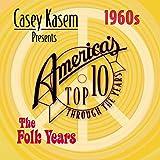 Casey Kasem: Top Ten - 60's the Folk Years / Various