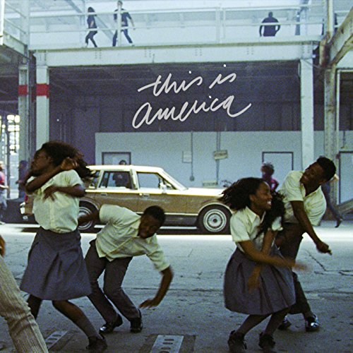 This Is America [Explicit]