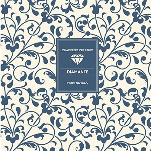Cuaderno Creativo Diamante para Novela