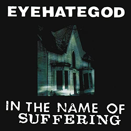 In The Name Of Suffering (re-issue + Bonus) de Eyehategod sur Amazon Music - Amazon.fr