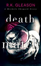 Death Match: A Michele Shepard Story (The True Death Series Book 7)