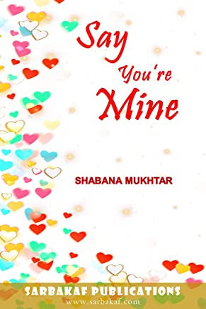 Say You're Mine (Happily Ever After Book 4)