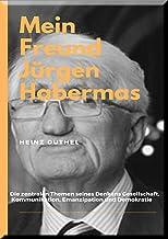 """MEIN FREUND JÜRGEN HABERMAS: """"Das Über-Ich ist die intrapsychisch verlängerte gesellschaftliche Autorität."""""""