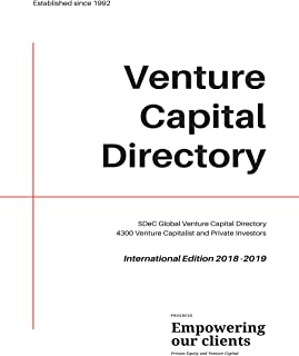 SDeC Global Venture Capital Directory: 4300 Venture Capitalist and Private Investors (English Edition)