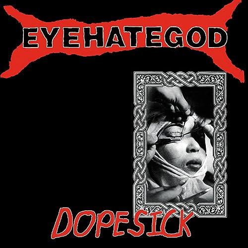 Dopesick de Eyehategod sur Amazon Music - Amazon.fr