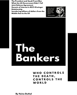The Bankers: Who controls the death, controls the world (German Edition)
