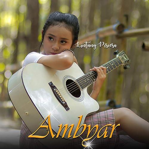 Ambyar By Lintang Piscesa On Amazon Music Amazon Com