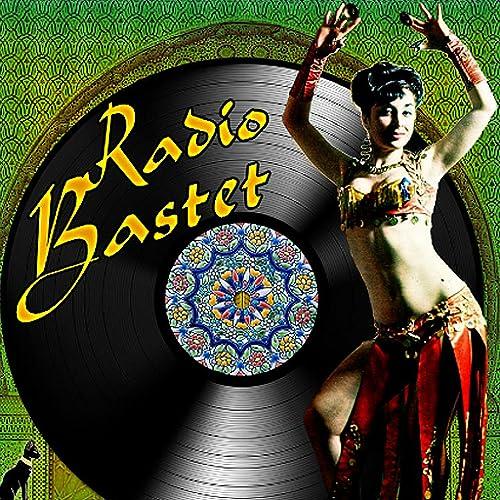 Radio Bastet - Vintage Belly Dance Music