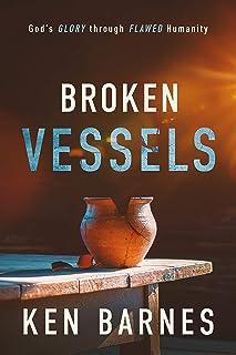 Book, Broken Vessels, Ken Barnes Jehovah Rapha - The God who heals.