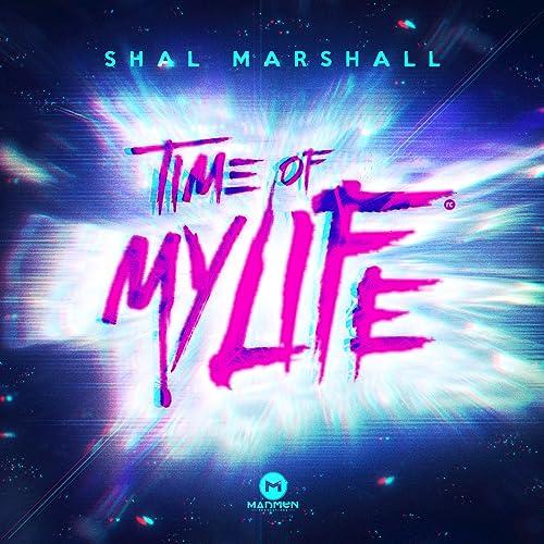 Time Of My Life by Shal Marshall on Amazon Music - Amazon.com