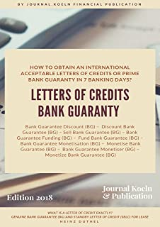 HOW TO OBTAIN AN INTERNATIONAL ACCEPTABLE LETTERS OF CREDITS OR PRIME BANK GUARANTY IN 7 BANKING DAYS?: WHAT IS A LETTER OF CREDIT EXACTLY? (English Edition)