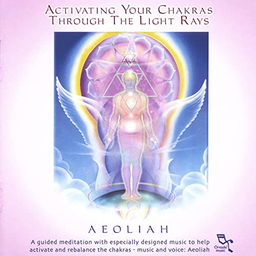 Activating Your Chakras Through the Light Rays: 2cd Set