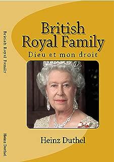 Discover Entdecke Découvrir The British Royals and Family: Dieu et mon droit (German Edition)