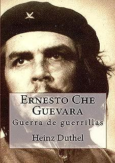 Ernesto Che Guevara (Spanish Edition)