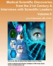Medical Scientific Discoveries for the 21st Century & Interviews with Scientific Leaders (Series E Book 2) (English Edition)