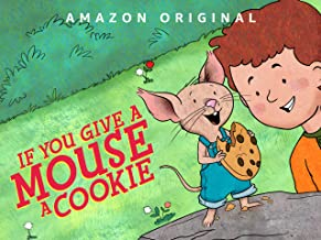 If You Give a Mouse a Cookie – Season 1, Part 1