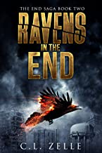 Ravens in the End (The End Saga - Book 2)